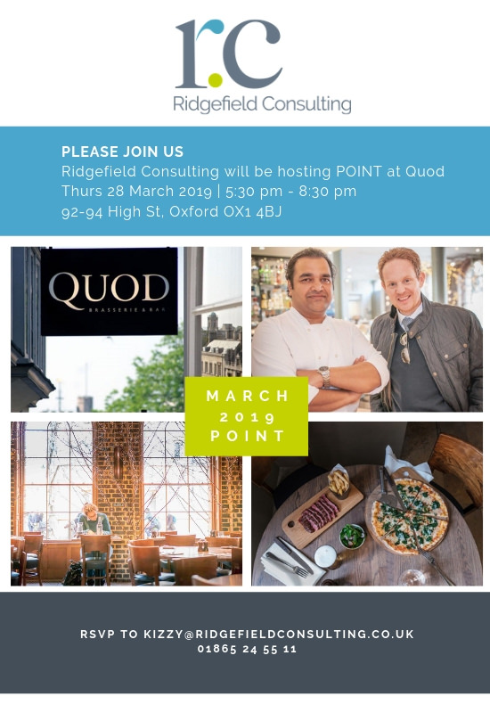 Please Join Us Ridgefield Consulting Will Be Hosting Point At Quod Thurs 28 March 2019 5 30 Pm 8 30 Pm 92 94 High St, Oxford Ox1 4bj