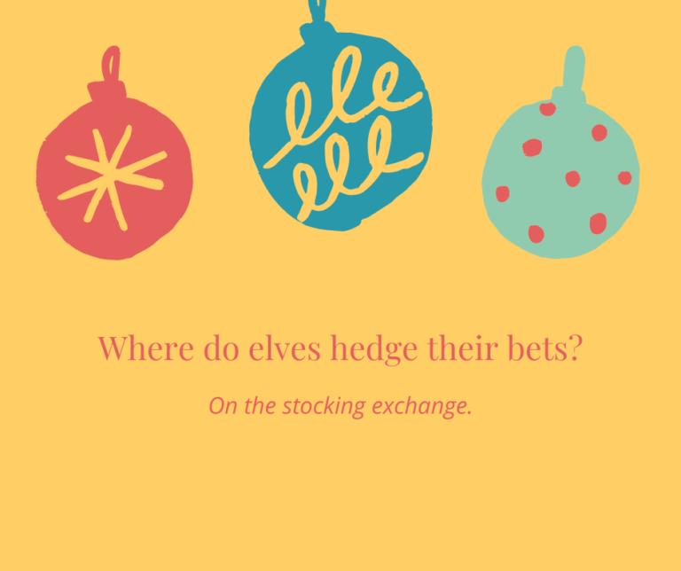 Elves Investment Christmas Joke