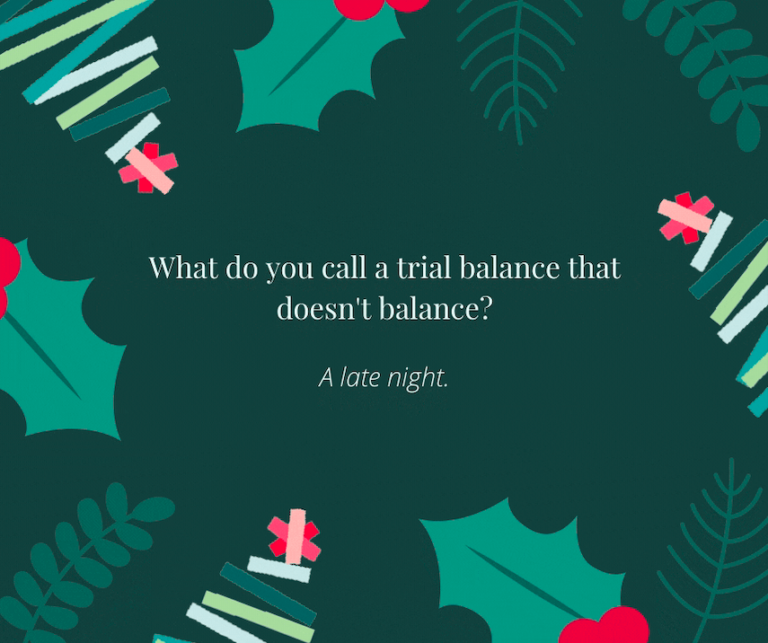 Trial Balance Christmas Joke